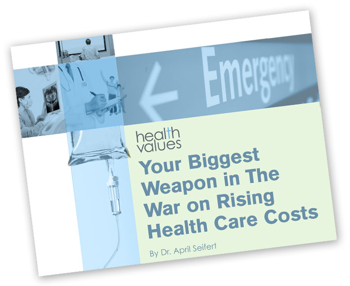 Your Biggest Weapon in The War on Rising Health Care Costs